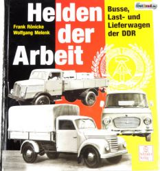 Book heroes of the work - buses, trucks and vans in the GDR
