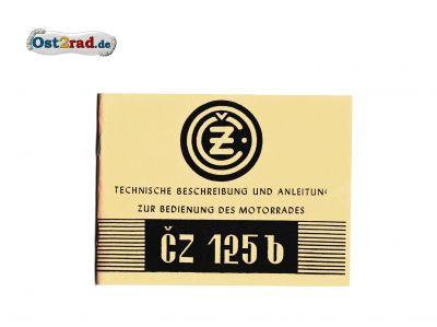 Technische Beschreibung und Anleitung CZ 125 B deutsch